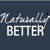 Naturally Better